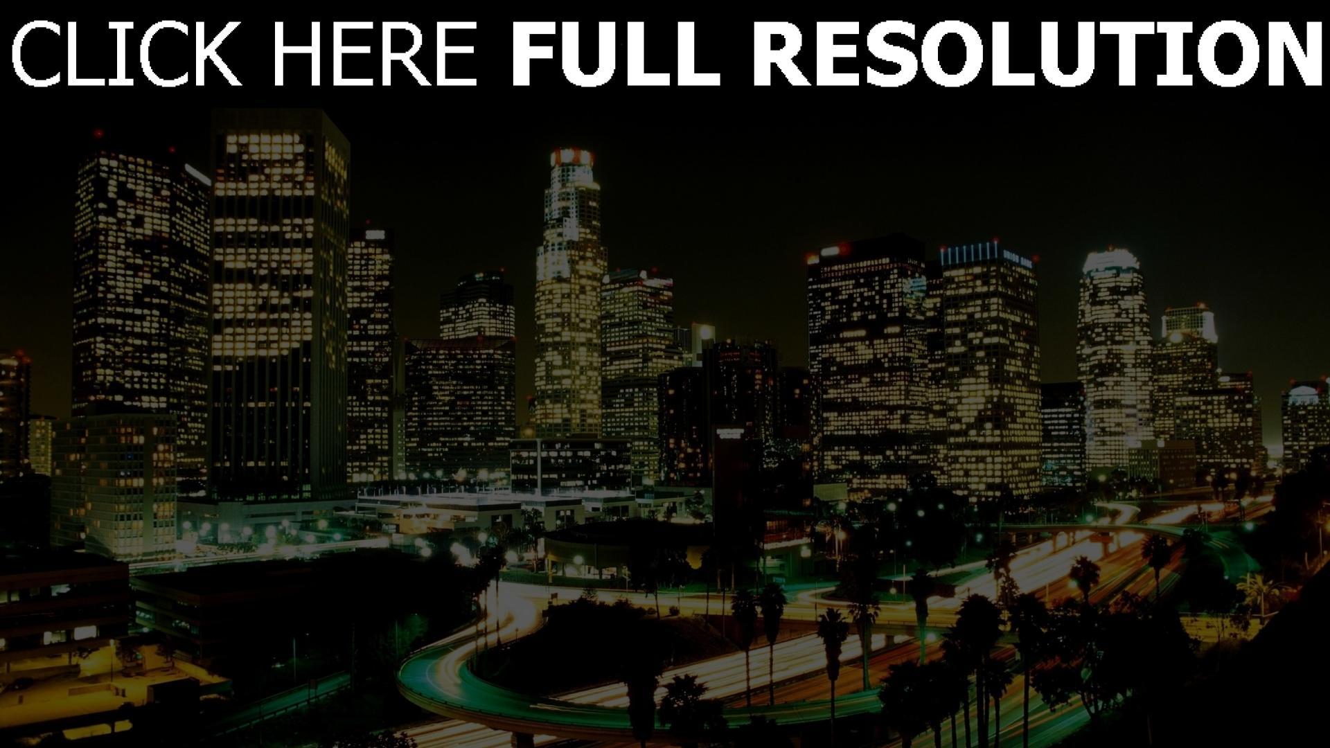 Herunterladen 1920x1080 Full Hd Hintergrundbilder Stadt Stra 223 E Wolkenkratzer Nacht Los Angeles 1080p